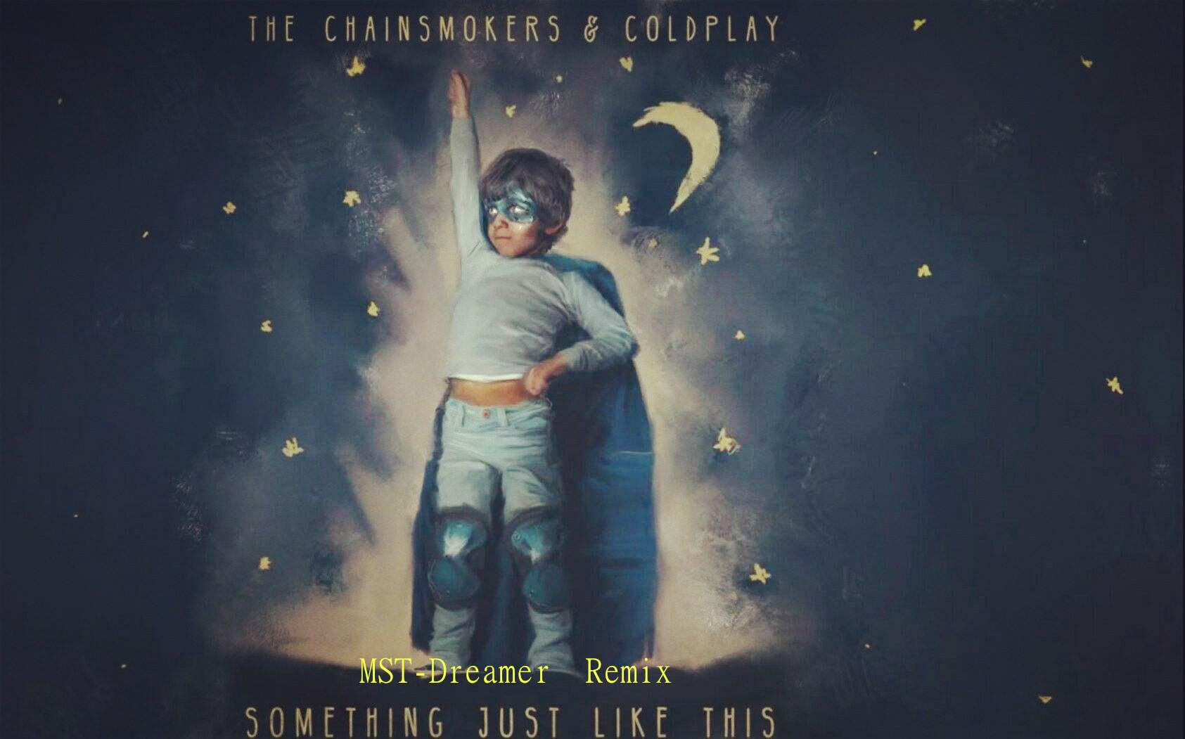 40somethingmag图片_the chainsmokers - something just like this(mst-dreamer remix)
