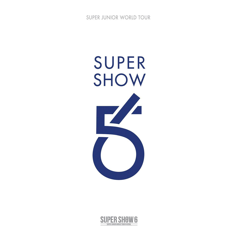 SUPER SHOW 6 - SUPER JUNIOR The 6th WORLD TOUR