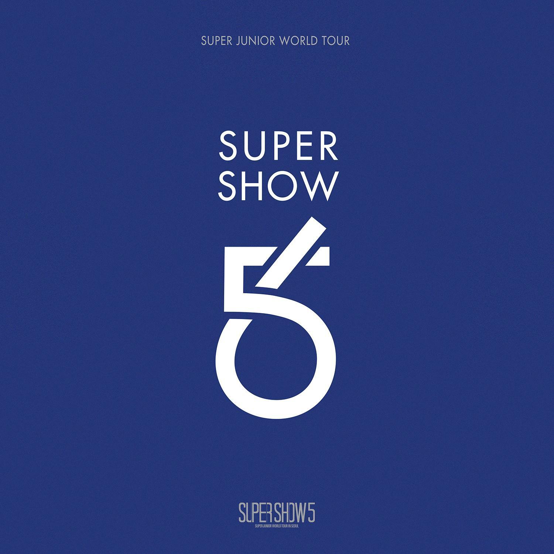 SUPER SHOW 5 - SUPER JUNIOR The 5th WORLD TOUR