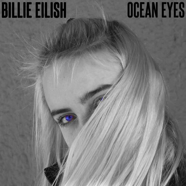 Billie Eilish - Ocean Eyes 别人的15岁